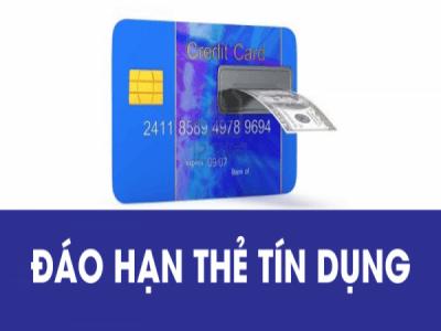 Tìm hiểu dịch vụ đáo hạn thẻ tín dụng và quy trình, thủ tục liên quan